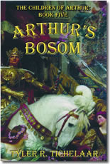 Arthur's Bosom: The Children of Arthur, Book Five